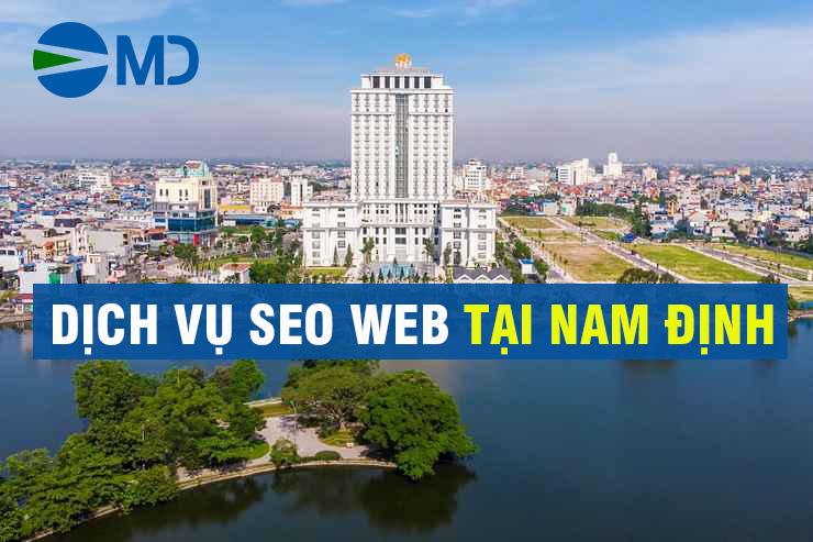 DỊCH VỤ SEO WEB TẠI NAM ĐỊNH