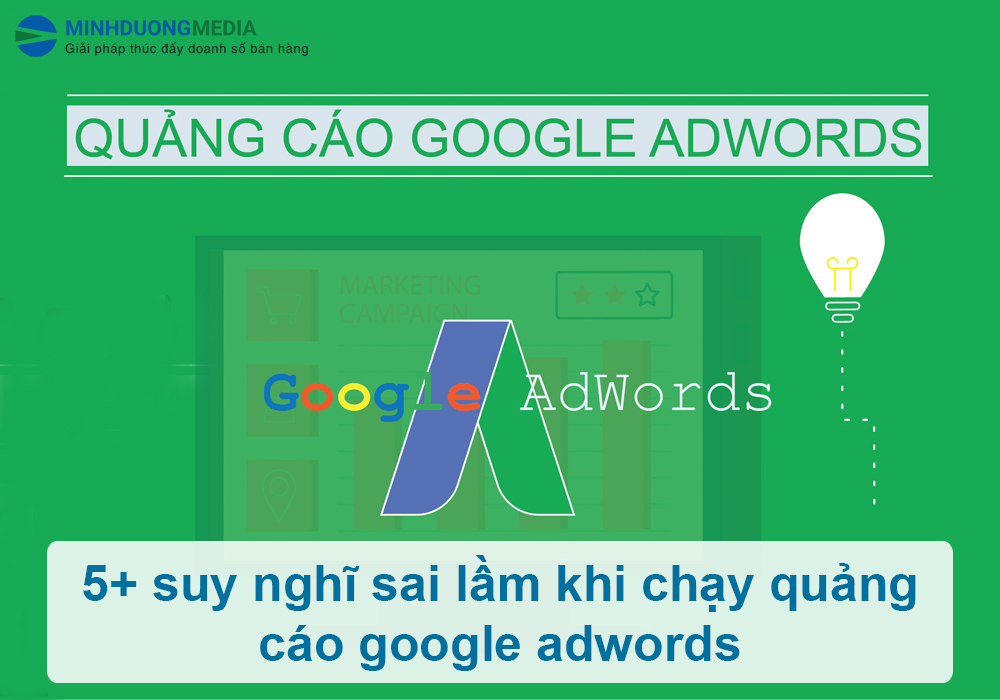 sai lầm thường gặp khi quảng cáo google adwords