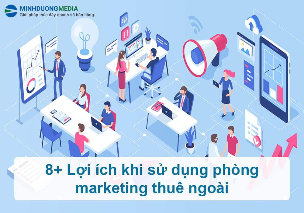 lợi ích phòng marketing thuê ngoài