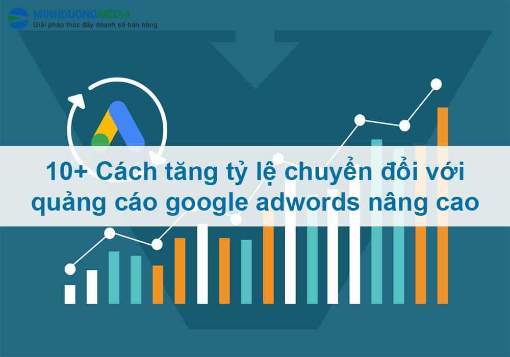 tăng tỷ lệ chuyển đổi với quảng cáo google adwords nâng cao