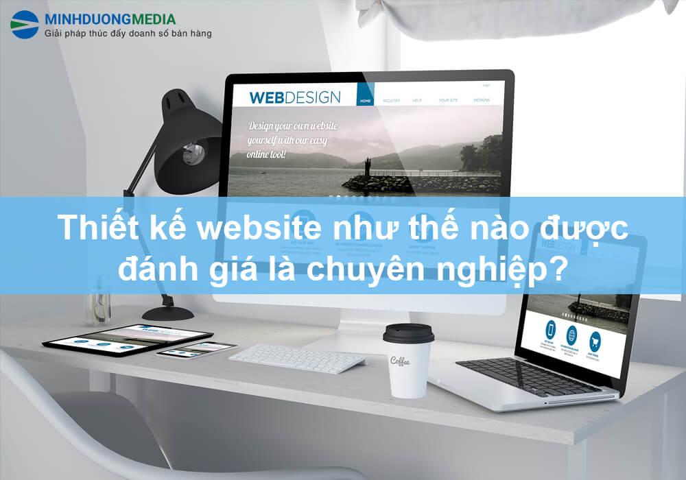 thiết kế web nên đánh giá như nào là chuyên nghiệp