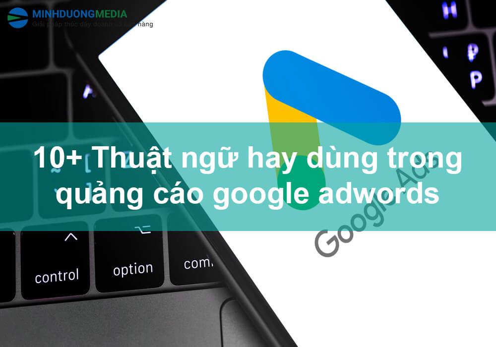 thuật ngữ dùng phổ biến trong google adwords
